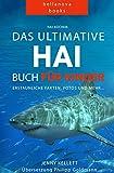 Hai Bücher: Das Große Hai-Buch für Kinder: 100+ erstaunliche Fakten über Haie, Fotos und Quiz
