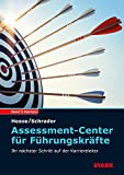 STARK Assessment Center für Führungskräfte: Ihr nächster Schritt auf der Karriereleiter (STARK-Verlag - Einstellungs- und Einstiegstests)