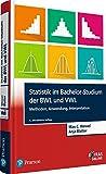 Statistik im Bachelor-Studium der BWL und VWL: Methoden, Anwendung, Interpretation (Pearson Studium - Economic BWL)