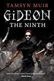 Gideon the Ninth (The Locked Tomb Trilogy, Band 1)