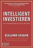 Intelligent Investieren: Das Standardwerk des Value Investing