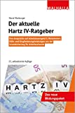 Der aktuelle Hartz IV-Ratgeber: Eingliederungsleistungen aus der Grundsicherung für Arbeitsuchende