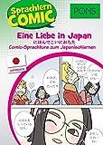 PONS Sprachlern-Comic Japanisch: Eine Liebe in Japan - der Comic Sprachkurs zum Japanisch lernen