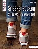 Sneakersocken stricken mit Wow-Effekt (kreativ.kompakt.): Mit Eyecatcher an jeder Socke