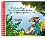 Die Geschichte vom kleinen Siebenschläfer, der den ganzen Tag lang grummelig war (4) (Der kleine Siebenschläfer, Band 4)
