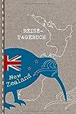 Reisetagebuch: Neuseeland Tagebuch zum Selberschreiben - Abschiedsgeschenk für Reise, Auslandsjahr, Aupair, Auslandssemester, Auswanderung - Checklisten,...
