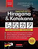 Japanisch Lernen für Anfänger - Hiragana und Katakana Arbeitsbuch: Die einfache, Schritt-für-Schritt-Lernhilfe und Schreibübungsbuch: Der beste Weg, ......