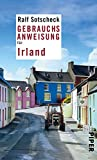 Gebrauchsanweisung für Irland: 10. aktualisierte Auflage 2020