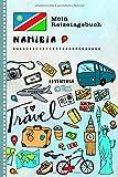 Namibia Mein Reisetagebuch: Kinder Reise Aktivitätsbuch zum Ausfüllen, Eintragen, Malen, Einkleben A5 - Ferien unterwegs Tagebuch zum Selberschreiben -...