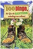 Das witzige Buch für Rentner '100 Dinge, die du als Rentner unbedingt tun solltest!': Verrückte, neue, entspannte, abenteuerliche, lustige Ideen für Rentner