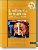 Grundlagen der Elektrotechnik: mit Micro-Cap und MATLAB