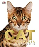 The Cat Encyclopedia: The Definitive Visual Guide (Dk Cats)