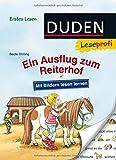 Duden Leseprofi – Mit Bildern lesen lernen: Ein Ausflug zum Reiterhof, Erstes Lesen: Kinderbuch für Erstleser ab 4 Jahren (Erstes Lesen mit Bildern...