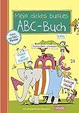 Schlau für die Schule: Mein dickes buntes ABC-Buch zum Schulanfang (mit Buchstaben-Poster): Übungsbuch für die 1. Klasse