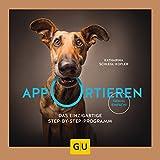 Apportieren: Das einzigartige Step-by-Step-Programm. Genial einfach! (GU Tier Spezial)