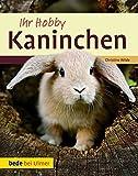 Ihr Hobby Kaninchen