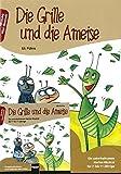 Die Grille und die Ameise. Buch und AudioCD: Ein unterhaltsames Herbst-Musical für 7- bis 11-Jährige. Buch und CD mit Gesamtaufnahmen und Playbacks aller...