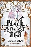 Black Forest High (Black Forest High 1): Ghostseer