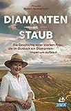 Diamanten im Staub: Die Geschichte einer starken Frau, die im Outback ein Diamanten-Imperium aufbaut (DuMont Welt - Menschen - Reisen)