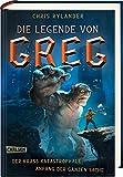 Die Legende von Greg 1: Der krass katastrophale Anfang der ganzen Sache: Actionreiche Fantasy für alle Jungs ab 12! (1)