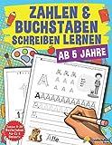 Zahlen Und Buchstaben Schreiben Lernen: Vorschule Übungshefte Ab 5 Jahre Für Junge Und Mädchen, Auch Für Kindergarten Und Grundschule