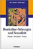 Borderline-Störungen und Sexualität: Ätiologie – Störungsbild – Therapie