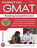Reading Comprehension GMAT Strategy Guide, 5th Edition (Manhattan Gmat Strategy Guide: Instructional Guide, Band 7)