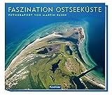 Faszination Ostseeküste: Fotografiert von Martin Elsen