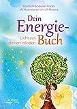 Dein Energie-Buch: Licht aus deinen Händen