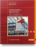 Festigkeitslehre - klipp und klar: Ein Lehr- und Übungsbuch für Studierende des Bauingenieurwesens
