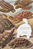 Extinction: A Radical History