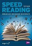 Speed Reading: Schneller lesen – mehr verstehen – besser behalten