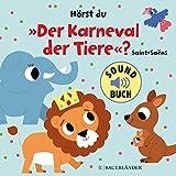 Hörst du 'Der Karneval der Tiere'? (Soundbuch)