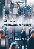 Aktuelle Volkswirtschaftslehre 2020/2021: Kombiangebot Buch und PDF