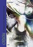Odin: Der einäugige Gott und die indogermanischen Männerbünde