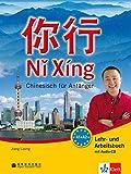 Ni Xing (A1-A2): Chinesisch für Anfänger. Lehr- und Arbeitsbuch + MP3-CD (Ni Xing / Chinesisch für Anfänger)