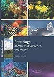 Free Hugs - Komplexität verstehen und nutzen