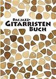 Das Jazz-Gitarristen Buch