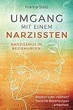 Umgang mit einem Narzissten-Narzissmus in Beziehungen: Bleiben oder trennen? Toxische Beziehungen erkennen. Wie Sie eine Entscheidung treffen können und wieder...