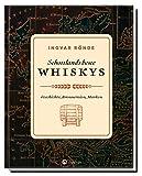 Schottlands beste Whiskys: Geschichte, Brennereien, Marken. Das perfekte Geschenk für alle Whisky-Liebhaber