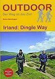 Irland: Dingle Way (Der Weg ist das Ziel)