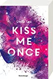 Kiss Me Once (Kiss the Bodyguard, Band 1)