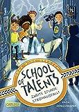 School of Talents 2: Zweite Stunde: Stromausfall!: Tiere verstehen, durch Wände laufen und sich verwandeln: Diese Schulreihe ab 8 ist randvoll mit...