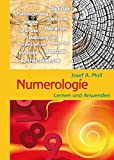 Numerologie: mit vielen Tabellen und Selbsttests