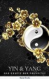 Yin und Yang: Deutsch Das Gesetz der Polarität