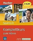 Komplettkurs zum Hören: Komplettkurs Spanisch zum Hören: Sprachen lernen ohne Buch bis Niveau B1 / 9 Audio-CDs + Begleitheft: Sprachen lernen ohne Buch bis...