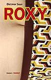Roxy: Roman