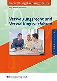 Die lernfeldorientierte Reihe für Verwaltungsfachangestellte: Verwaltungsrecht und Verwaltungsverfahren, Lehrbuch