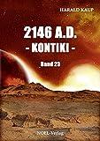 2146 A.D. Kontiki (Neuland Saga 23)