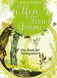Elfen, Feen, Gnome: Das Buch der Naturgeister